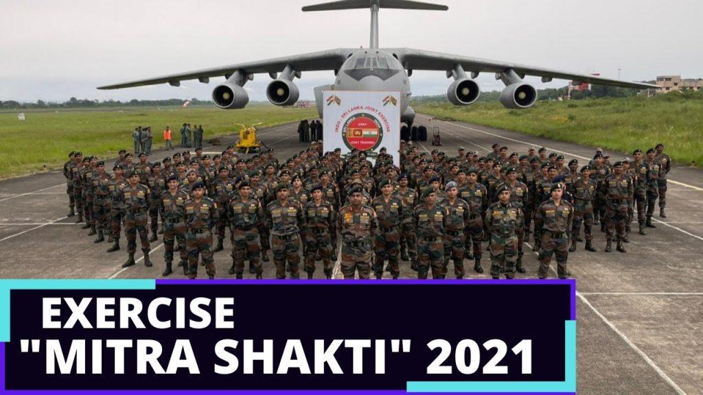 Indian & Sri Lanka Armies' joint exercise Mitra Shakti 21 takes off